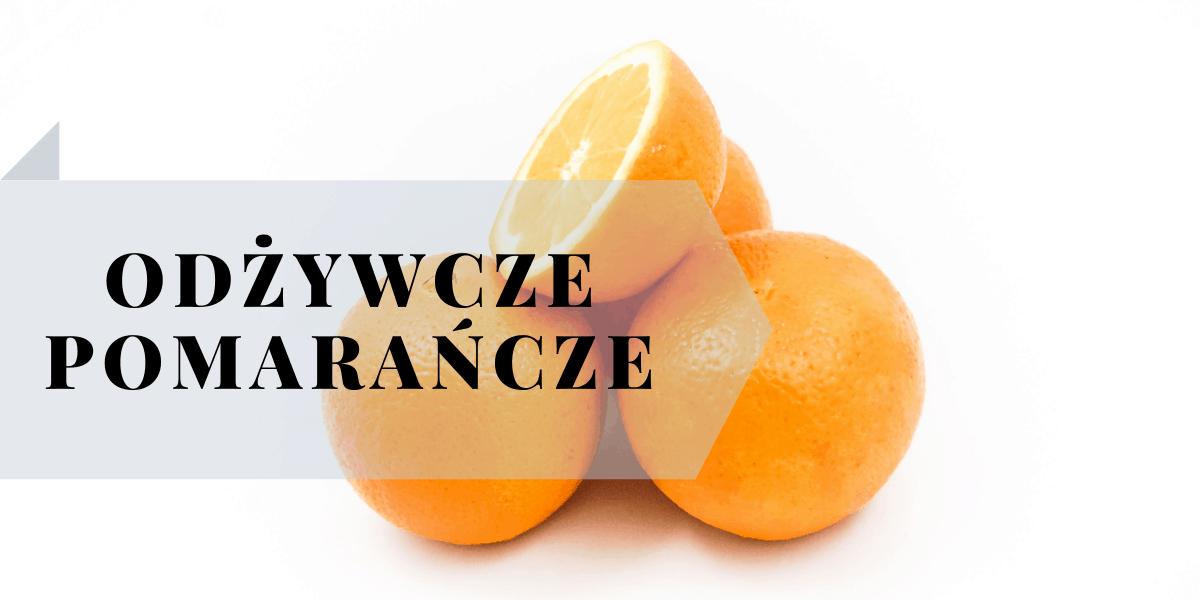 domowe maseczki na twarz z pomarańczą